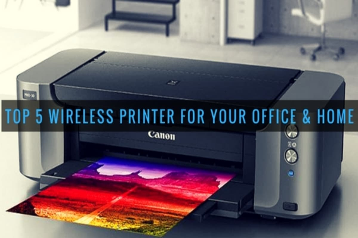 top 5 wireless printers for your office and home techsplace. Black Bedroom Furniture Sets. Home Design Ideas