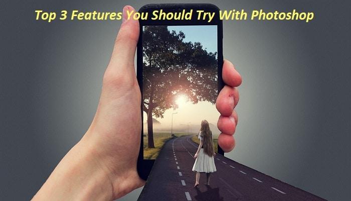 Photoshop Features