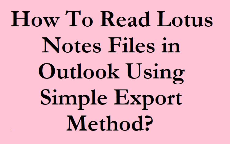 Lotus Notes Files