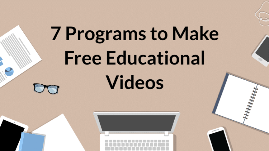 Make Free Educational Videos