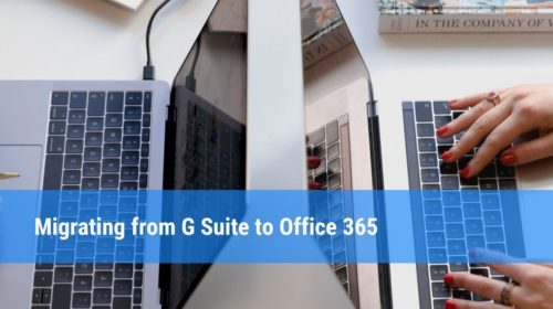 Simple Tips for Google Apps to Office 365 Migration