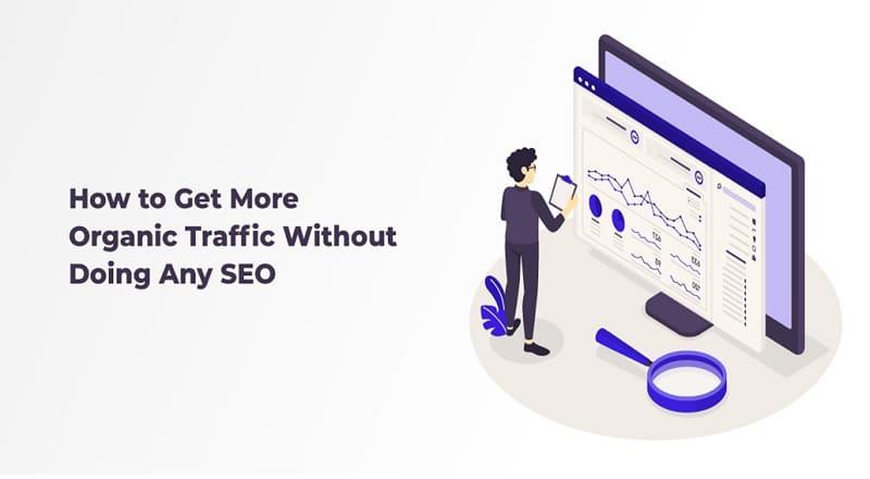 Get More Organic Traffic