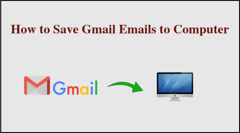 Download Gmail Emails in Bulk