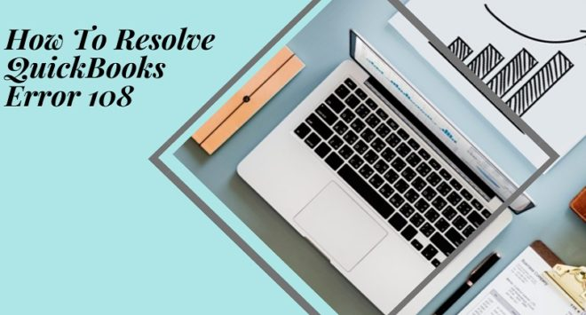 QuickBooks Error 108