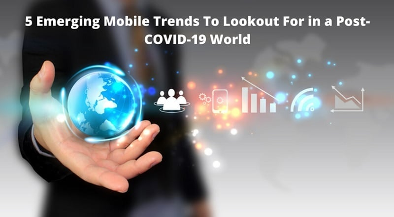 Emerging Mobile Trends