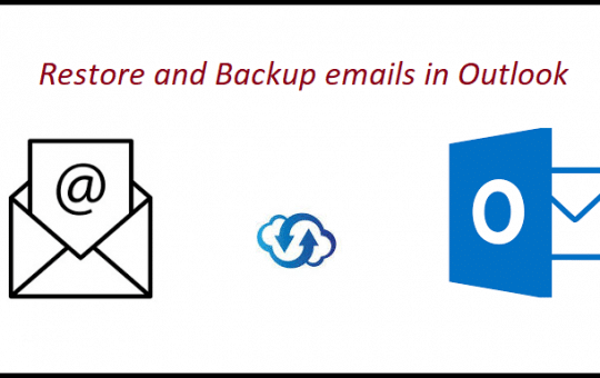 Restore and backup emails in outlook