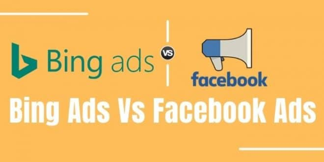 Bing Ads vs Facebook Ads